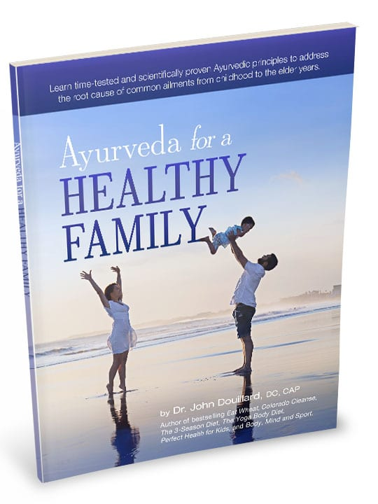 Ayurveda for a Healthy Family eBook